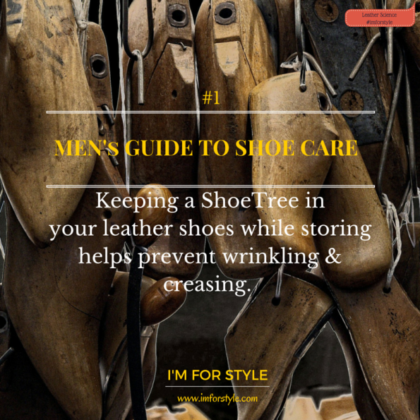 Shoe care, Leather shoe care, Leather care, Men style, Men Shoe care