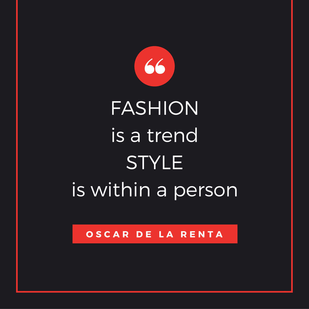 quotes, style, fashion quotes,