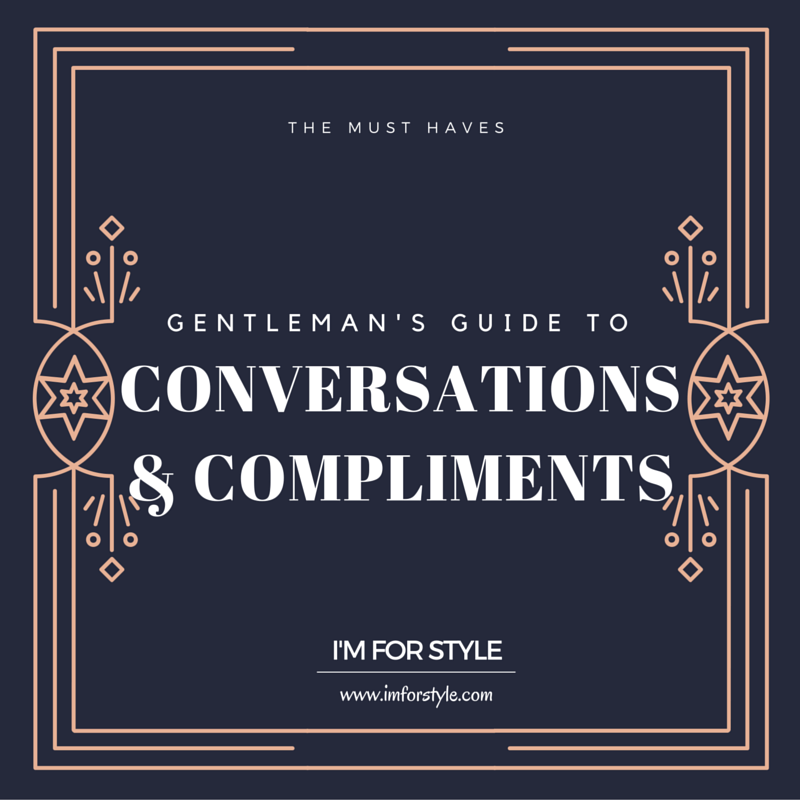 Relationships, tinder, conversations, men style tips, men style