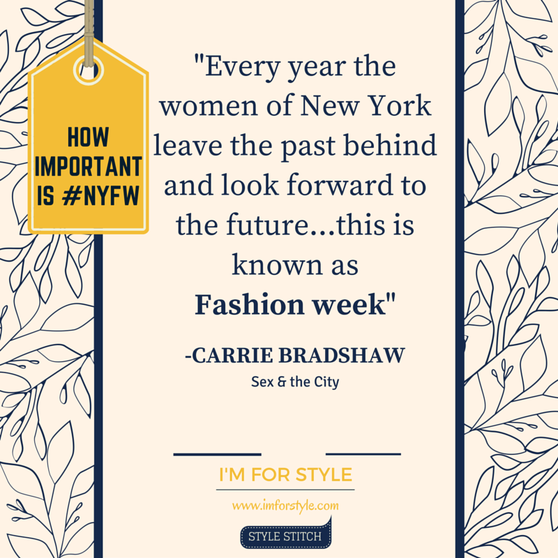 sex& the city, carrie bradshaw, Fashion week, history of fashion week, NYFW, origin of fashion week, fashion facts,