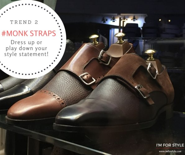 6 Men's Fashion Trends to know in 2016, monk strap shoes, imforstyle, aanchal prabhakar jagga, men trends, mens fashion, mens style trends