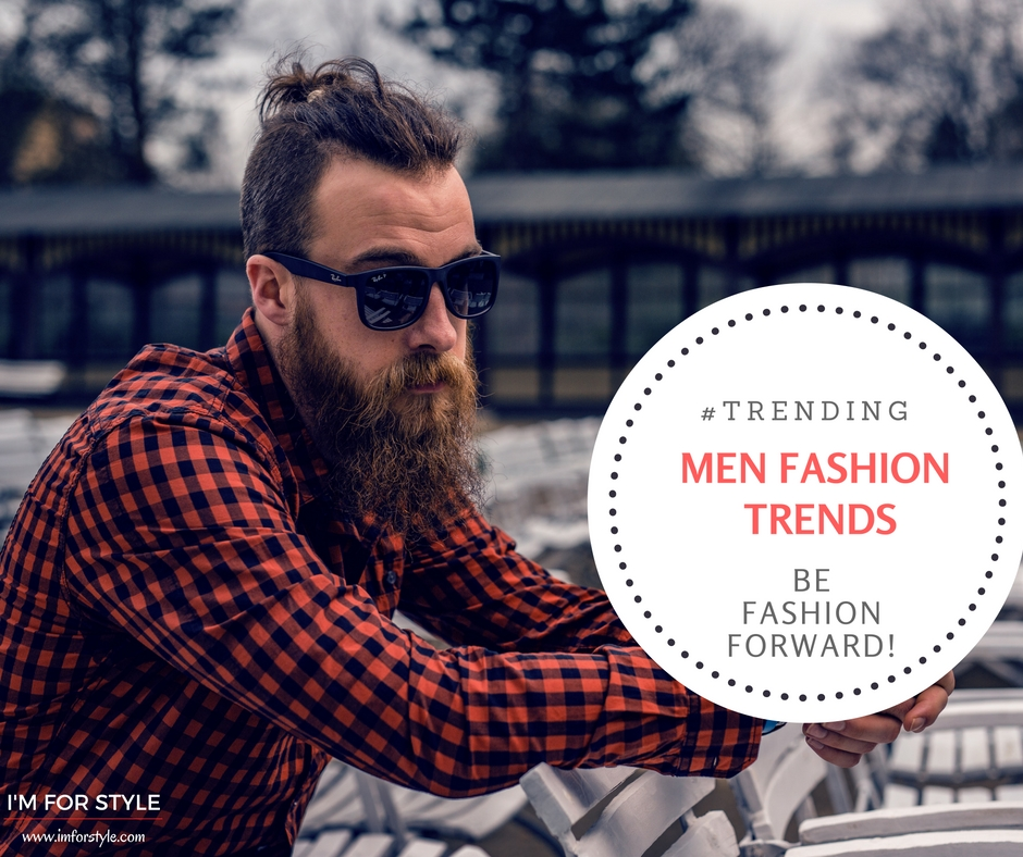 5 Men's Fashion Trends to know in 2016, men style, imforstyle, aanchal prabhakar jagga, men trends, mens fashion, mens style trends, accessories for men