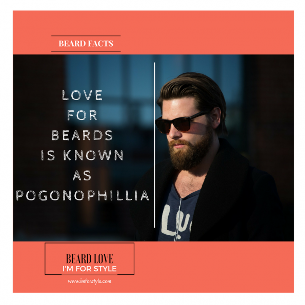 LOVE FOR BEARDS IS KNOWN AS POGONOPHILLIA, Beard Facts, Movember, moustache, imforstyle, beards, men style, men style blog, grooming, hairstyles, aanchal prabhakar, menhairstyle, style evolution, men looks, beauty, bearded man, beard love, style, facts, did you know