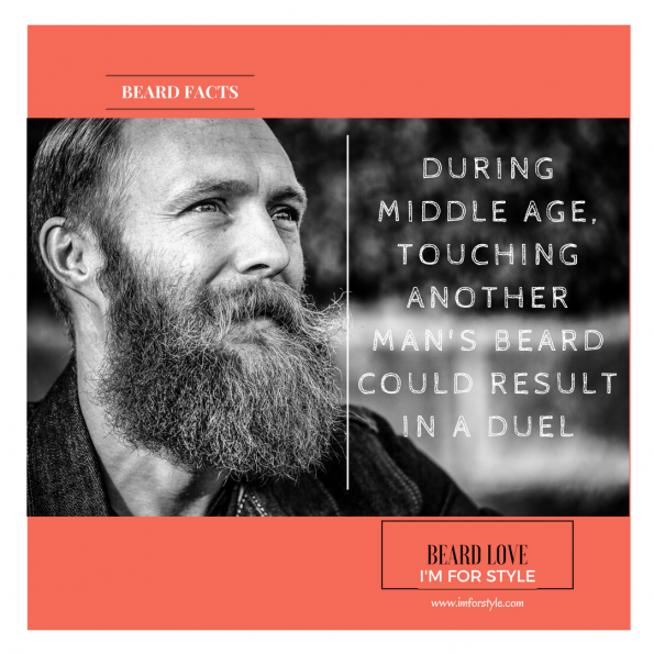 DURING MIDDLE AGE, TOUCHING ANOTHER MAN'S BEARD COULD RESULT IN A DUEL, Beard Facts, Movember, moustache, imforstyle, beards, men style, men style blog, grooming, hairstyles, aanchal prabhakar, menhairstyle, style evolution, men looks, beauty, bearded man, beard love, style, facts, did you know