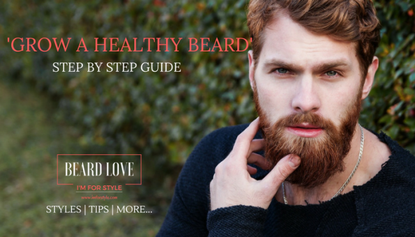Grow a healthy beard, Movember, moustache, imforstyle, beards, men style, men style blog, grooming, hairstyles, aanchal prabhakar, beard facts, menhairstyle, style evolution, men looks, beauty, beard growth, grow a beard, step by step guide to beards, beard styles, beard trimming